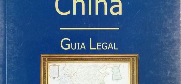 Lançamento: Negócios na China – Guia Legal